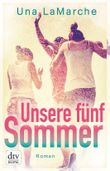 Unsere fünf Sommer: Roman (dtv junior)