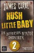 Hush Little Baby: Die Jefferson-Winter-Chroniken 2