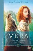 Vera und das Dorf der Wölfe