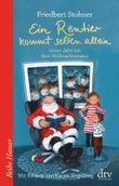 Ein Rentier kommt selten allein - Unser Jahr mit dem Weihnachtsmann