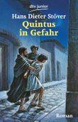 Quintus in Gefahr