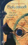 Finis Mundi oder Die drei magischen Amulette