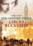 Der geheime Zirkel - Circes Rückkehr