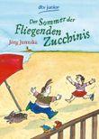 Der Sommer der Fliegenden Zucchinis