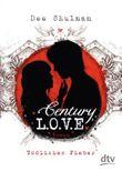 Century Love - Tödliches Fieber