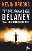 Travis Delaney - Was geschah um 16:08?