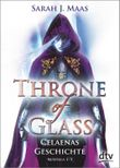 Throne of Glass – Celaenas Geschichte Novellas 1-5