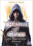 Throne of Glass - Der verwundete Krieger