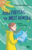 Jeden Freitag die Welt bewegen – Gretas Geschichte