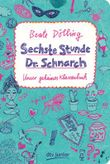 Sechste Stunde Dr. Schnarch