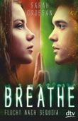Breathe - Flucht nach Sequoia