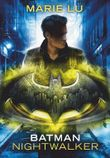 Batman – Nightwalker