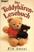 Das Teddybären-Lesebuch (Knaur Taschenbücher. Romane, Erzählungen)