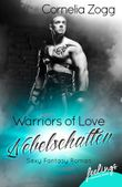 Warriors of Love: Nebelschatten
