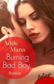 Burning Bad Boy