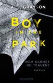 Boy in the Park – Wem kannst du trauen?