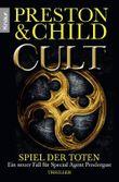 Cult - Spiel der Toten: Ein neuer Fall für Special Agent Pendergast (Knaur TB)