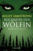 Rückkehr der Wölfin: Roman