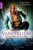 Schwestern des Mondes: Vampirliebe