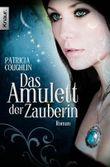 Das Amulett der Zauberin: Roman