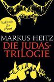 Die Judastrilogie: Kinder des Judas - Judassohn - Judastöchter