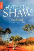 Südland: Ein Australien-Roman (Knaur TB)