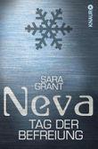Neva: Tag der Befreiung