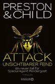 Attack Unsichtbarer Feind: Ein neuer Fall für Special Agent Pendergast