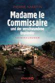Madame le Commissaire und der verschwundene Engländer: Kriminalroman