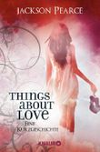 Things About Love