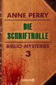 Die Schriftrolle: Biblio-Mysteries 3