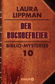 Der Buchbefreier: Biblio-Mysteries 10