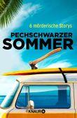 Pechschwarzer Sommer