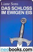 Neobooks - Das Schloss im ewigen Eis: Das vierte Siegel I