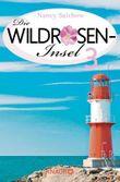 Die Antwort im Meer - Die Wildroseninsel 3