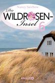 Zeilen im Sand - Die Wildroseninsel 6