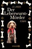Der Leberwurst-Mörder: Roman (Neobooks)