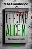 Detective Alice M.: Eine Kurzgeschichte