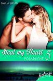 Steal my heart - Polarlicht