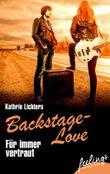 Backstage-Love - Für immer vertraut