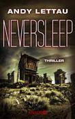 Neversleep: Thriller (KNAUR eRIGINALS)