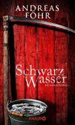 Schwarzwasser: Kriminalroman (Ein Wallner & Kreuthner - Krimi)