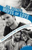 Waves of Love - Brad:Schatten der Vergangenheit