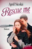 Rescue me: Erlöst