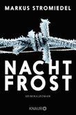 Nachtfrost: Kriminalroman (Kommissar Selig 3)