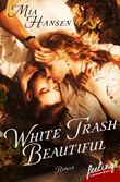 White Trash Beautiful: Roman