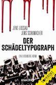 Der Schädeltypograph: Ein Gutenberg-Krimi (Grosch & Passfeller)