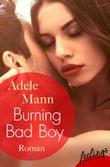 Burning Bad Boy: Roman