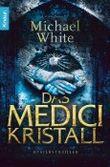 Das Medici-Kristall