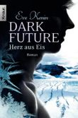 Dark Future - Herz aus Eis